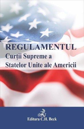 Regulamentul Curtii Supreme a Statelor Unite ale Americii