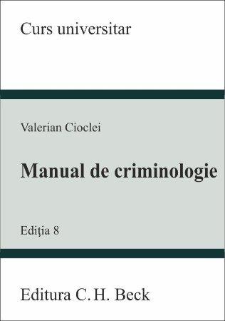 Manual de criminologie. Editia a 8-a - Valerian Cioclei.jpg