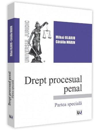 Drept procesual penal Partea speciala - Mihai Olariu, Catalin Marin