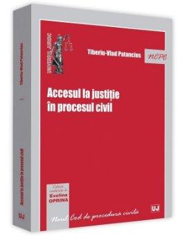 Accesul la justitie in procesul civil - Patancius