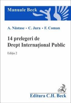 14 prelegeri de Drept International Public. Editia a 2-a - Nastase, Jura, Coman
