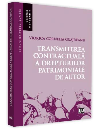 Transmiterea contractuala a drepturilor patrimoniale de autor - Grajdeanu