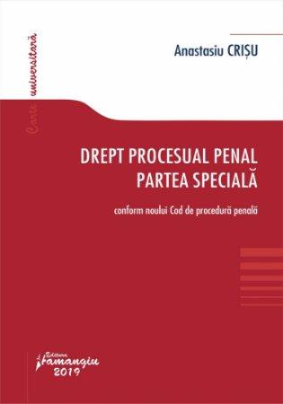 Drept procesual penal. Partea speciala - Anastasiu Crisu