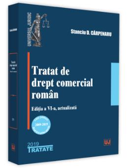 Tratat de drept comercial- Editia a 6-a - Carpenaru