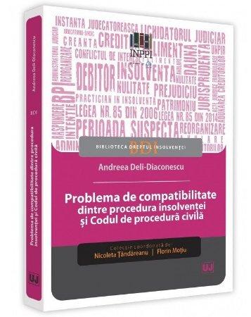 Problema de compatibilitate dintre procedura insolventei si Codul de procedura civila - Andreea Deli-Diaconescu