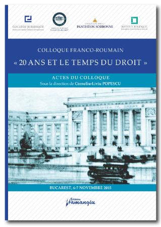 Imagine Colloque Franco-Roumain: 20 ans et le temps du droit / Colocviul Franco-Roman: 20 de ani si timpul Dreptului