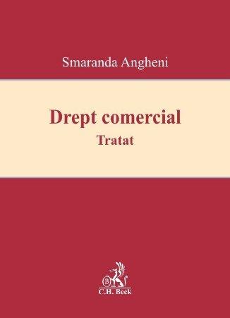 Drept comercial - Tratat - Smaranda Angheni