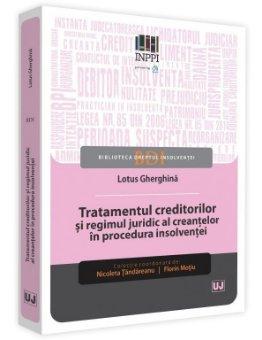 Tratamentul creditorilor si regimul juridic al creantelor in procedura insolventei - Gherghina