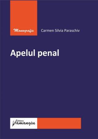 Apelul penal - Carmen Silvia Paraschiv