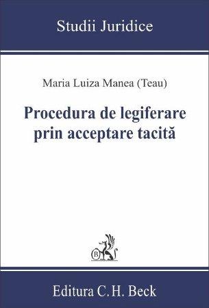 Procedura de legiferare prin acceptare tacita - Maria Luiza Manea