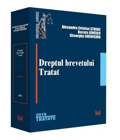 Dreptul brevetului. Tratat - Strenc, Ionescu, Gheorghiu