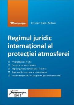 Regimul juridic international al protectiei atmosferei - Mitroi