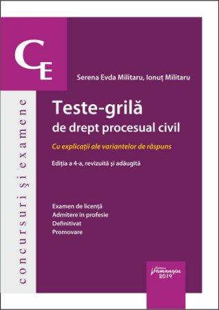 Teste-grila de drept procesual civil. Editia a 4-a - Militaru