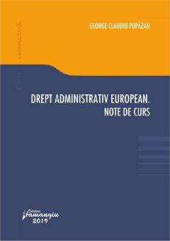 Drept administrativ european - Pupazan