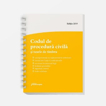 Codul de procedura civila si taxele de timbru. Actualizat la 12 iunie 2019 – spiralata