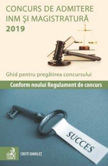 Concurs de admitere la INM si Magistratura 2019. Ghid pentru pregatirea concursului - Cristi Danilet