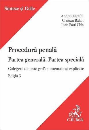 Procedura penala. Partea generala. Partea speciala. Editia a 3-a  - Zarafiu, Balan, Chis