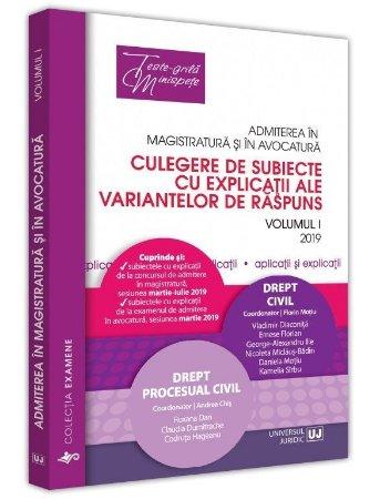 Admiterea in magistratura si in avocatura.  Vol. I – Drept civil, Drept procesual civil