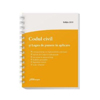 Codul civil si Legea de punere in aplicare –  editie actualizata la 1 septembrie 2019 – spiralat