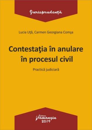 Contestatia in anulare in procesul civil - Uta, Comsa
