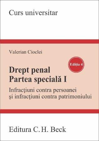 Drept penal. Partea speciala I. Editia a 4-a - Cioclei