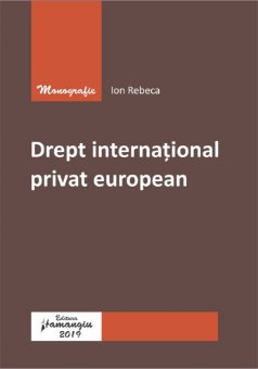 Drept international privat european - Rebeca