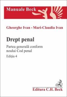 Drept penal. Partea generala conform Noului Cod penal. Editia a 4-a - Ivan