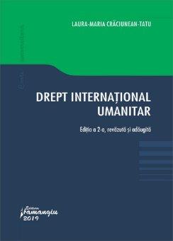 Drept international umanitar. Editia a 2-a_Craciunean-Tatu