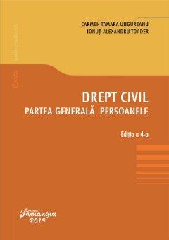 Drept civil-Partea generala-Persoanele-Editia a 4-a_Ungureanu