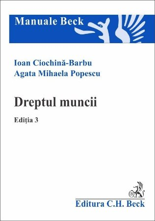 Dreptul muncii. Editia a 3-a - Barbu, Popescu