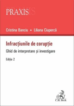 Infractiunile de coruptie. Editia a 2-a - Banciu, Ciuperca