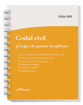 Codul civil si Legea de punere in aplicare. Actualizat la 9 ianuarie 2020 – spiralat