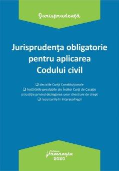 Jurisprudenta obligatorie pentru aplicarea Codului civil. Actualizata 20 ianuarie 2020
