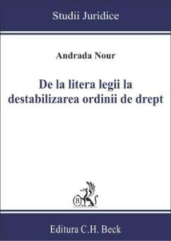 De la litera legii la destabilizarea ordinii de drept - Nour