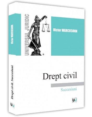 Drept civil. Succesiuni - Marcusohn