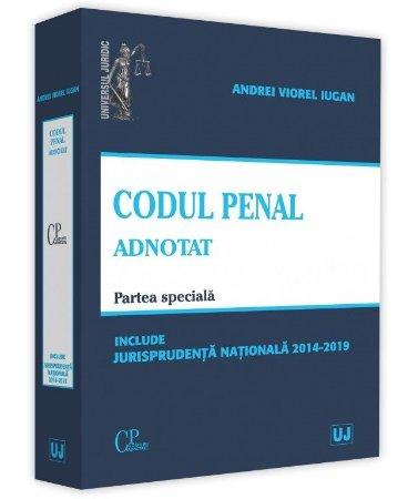 Codul penal adnotat. Parte speciala - Iugan