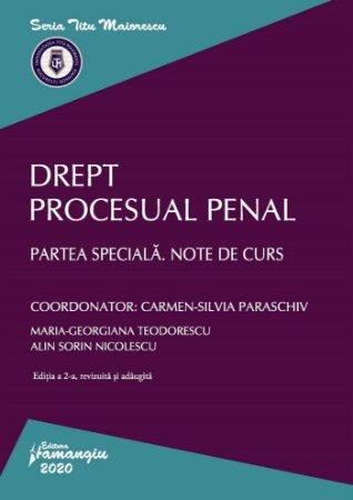Drept procesual penal. Partea speciala. Note de curs. Editia a 2-a - Paraschiv