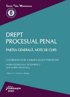 Drept procesual penal. Partea generala. Note de curs. Editia a 2-a_Paraschiv