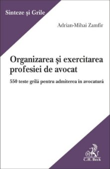 Organizarea si exercitarea profesiei de avocat - Zamfir