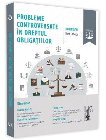 Probleme controversate in dreptul obligatiilor - Magu