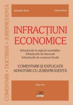 Infractiuni economice. Comentarii si explicatii. Adnotari cu jurisprudenta_Bodu