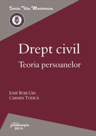 Drept civil. Teoria persoanelor_Urs, Todica