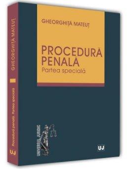 Procedura penala. Partea speciala - Mateut