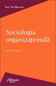 Sociologia organizationala-Popescu