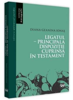 Legatul - Principala dispozitie cuprinsa in testament - Ionas