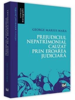 Prejudiciul nepatrimonial cauzat prin eroarea judiciara - Mara