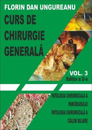 Curs de chirurgie generala_vol. 3_ed. 2-Ungureanu