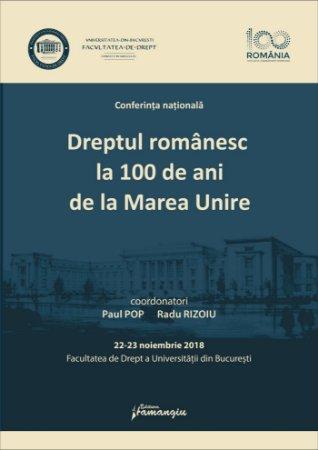Dreptul romanesc la 100 de ani de la Marea Unire - Paul Pop, Radu Rizoiu