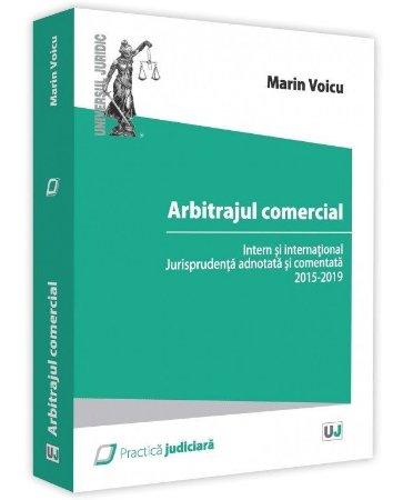 Arbitrajul comercial intern si international - Marin Voicu