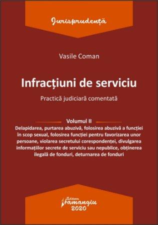 Infractiuni de serviciu. Vol. II - Vasile Coman